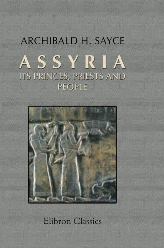 9781402155628: Assyria: Its Princes, Priests and People