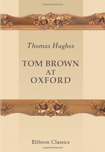9781402158339: Tom Brown at Oxford