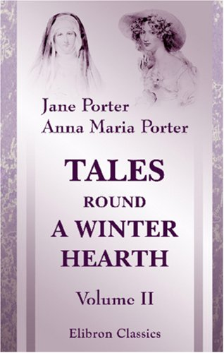 9781402158841: Tales Round a Winter Hearth: Volume 2