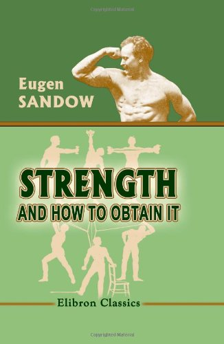 9781402159008: Strength: and How to Obtain It