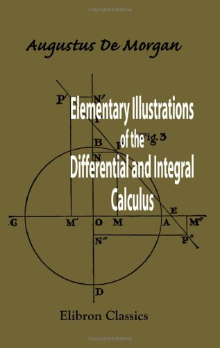 9781402159527: Elementary Illustrations of the Differential and Integral Calculus
