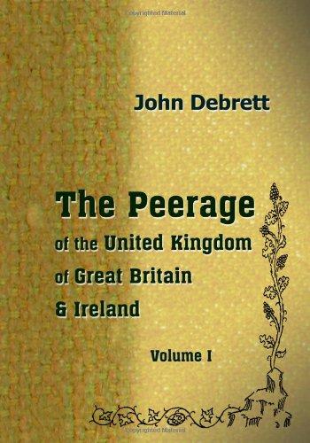 9781402159541: The Peerage of the United Kingdom of Great Britain & Ireland: Volume 1. England