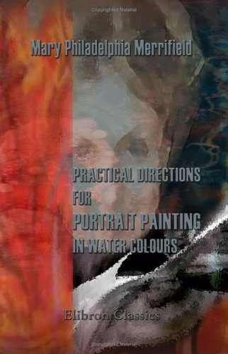 9781402162688: Practical Directions for Portrait Painting in Water Colours