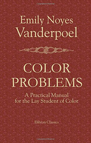 9781402163517: Color Problems: A Practical Manual for the Lay Student of Color