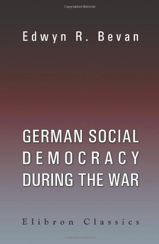 9781402163708: German Social Democracy during the War