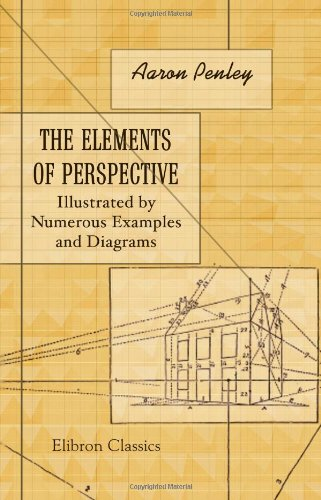 9781402163968: The Elements of Perspective: Illustrated by Numerous Examples and Diagrams