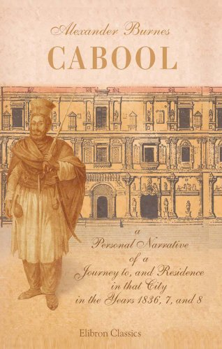 9781402164323: Cabool: A Personal Narrative of a Journey to, and Residence in that City, in the Years 1836, 7, and 8