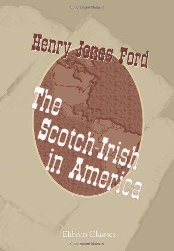 9781402164354: The Scotch-Irish in America