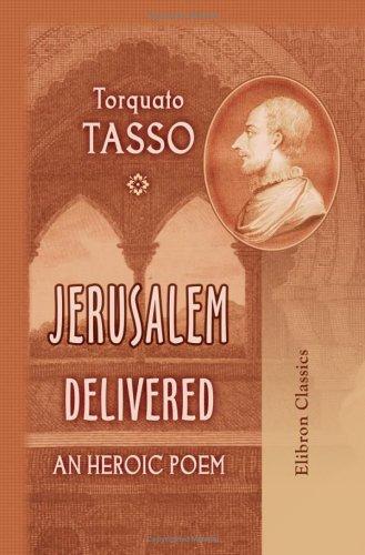 9781402164835: Jerusalem Delivered; An Heroic Poem