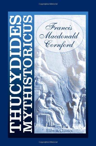 9781402165467: Thucydides Mythistoricus