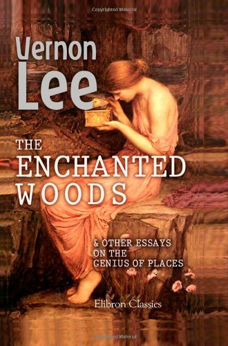 9781402166532: The Enchanted Woods: And Other Essays on the Genius of Places