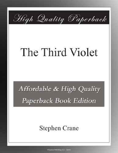 The Third Violet (9781402167225) by Stephen Crane