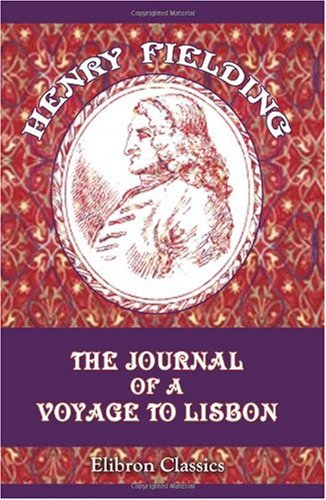 9781402167430: The Journal of a Voyage to Lisbon