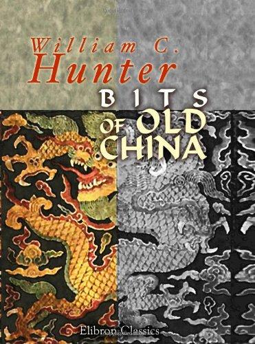 9781402167973: Bits of Old China