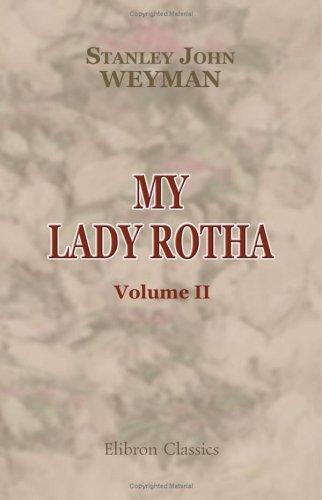 9781402169564: My Lady Rotha: A Romance. Volume 2