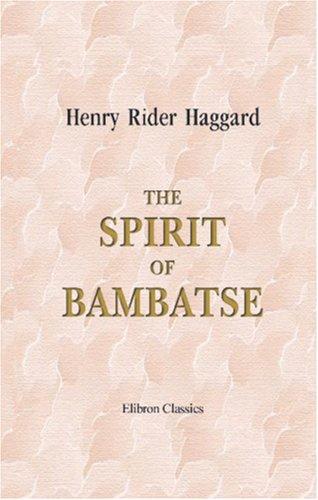 9781402170140: The Spirit of Bambatse: A Romance