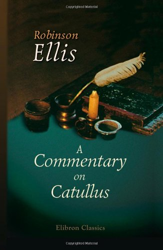 9781402171017: A Commentary on Catullus