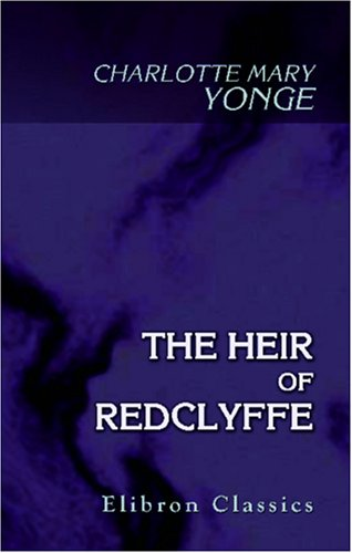 9781402172700: The Heir of Redclyffe
