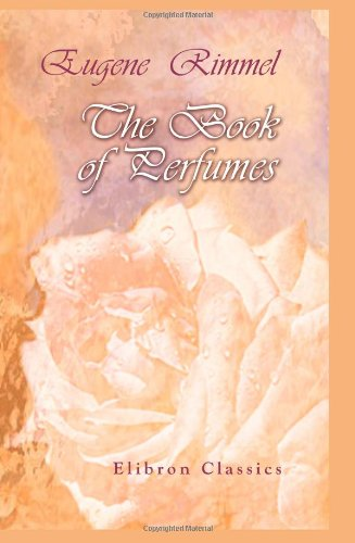 9781402178207: The Book of Perfumes