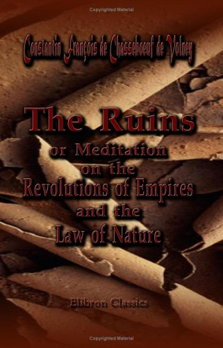 9781402178450: The Ruins, or, Meditation on the Revolutions of Empires: and the Law of Nature