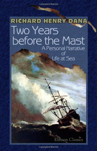 9781402180316: Two Years before the Mast: A Personal Narrative of Life at Sea