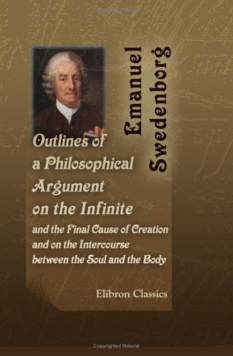 9781402180705: Outlines of a Philosophical Argument on the Infinite, and the Final Cause of Creation; and on the Intercourse between the Soul and the Body