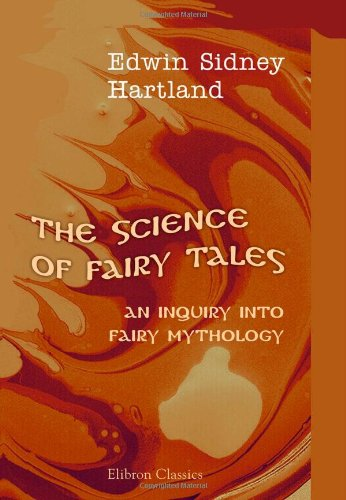 9781402181764: The Science of Fairy Tales: An Inquiry into Fairy Mythology
