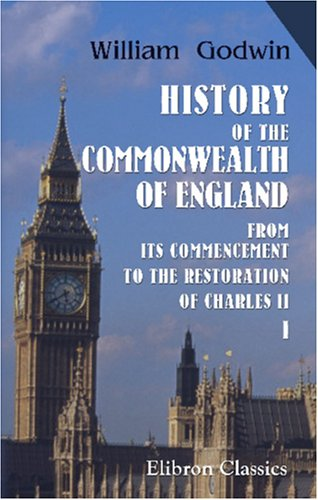 9781402182983: History of the Commonwealth of England: From Its Commencement, to the Restoration of Charles II. Volume 1