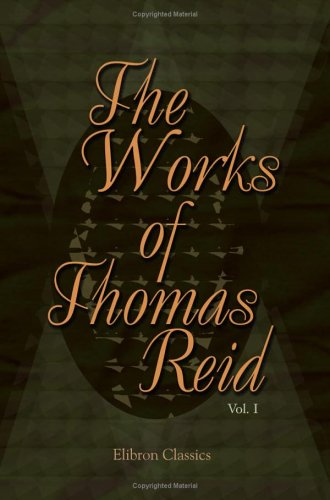 9781402183249: The Works of Thomas Reid: Volume 1