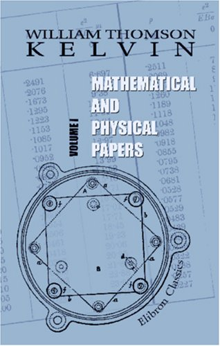 9781402183744: Mathematical and Physical papers: Volume 1