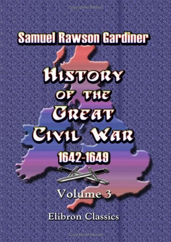 9781402184215: History of the Great Civil War 1642-1649: Volume 3