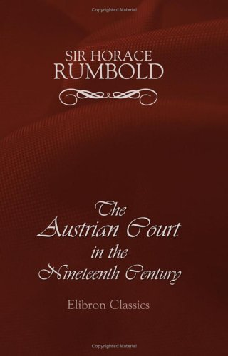 9781402185243: The Austrian Court in the Nineteenth Century