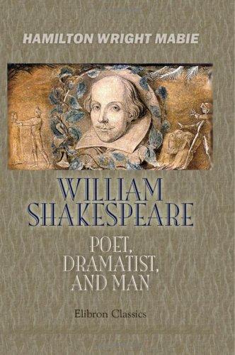 9781402186387: William Shakespeare - Poet, Dramatist, and Man