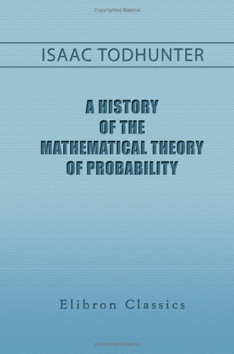 A History of the Mathematical Theory of: Todhunter, Isaac