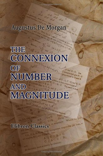 9781402186967: The Connexion of Number and Magnitude: An Attempt to Explain the Fifth Book of Euclid