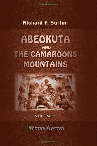 9781402186998: Abeokuta and the Camaroons Mountains: An Exploration. Volume 1