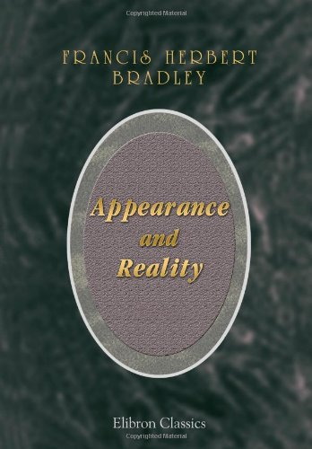 9781402187636: Appearance and Reality: A Metaphysical Essay