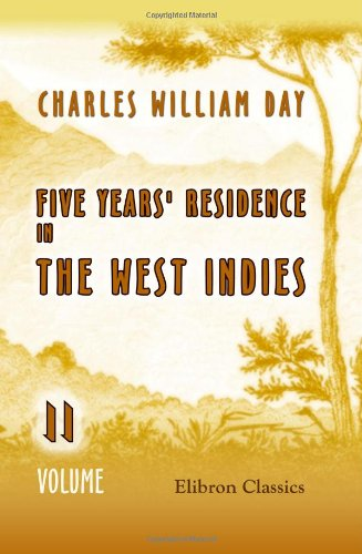 9781402188459: Five Years' Residence in the West Indies: Volume 2