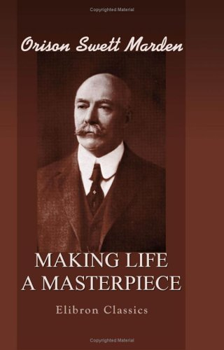 9781402188602: Making Life a Masterpiece