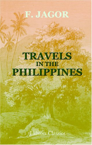 9781402189685: Travels in the Philippines