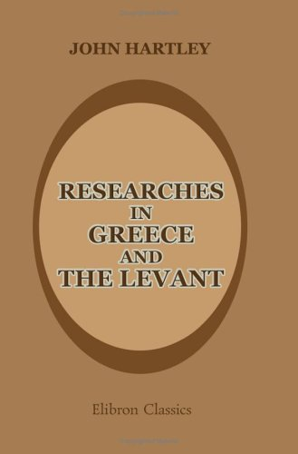 9781402190254: Researches in Greece and the Levant