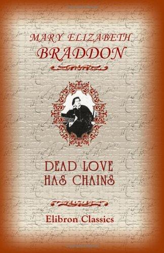 9781402191138: Dead Love Has Chains