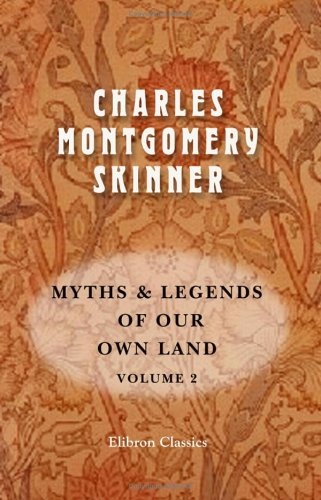 9781402193101: Myths & Legends of Our Own Land: Volume 2