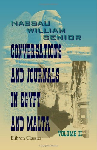 9781402193255: Conversations and Journals in Egypt and Malta: Volume 2
