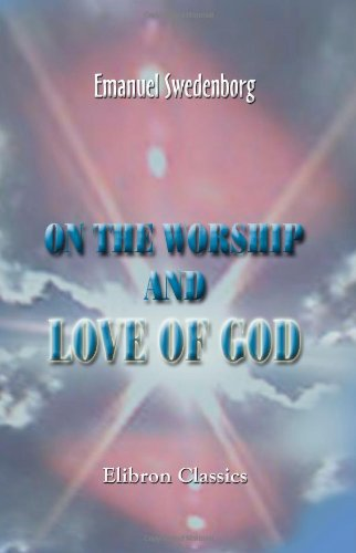 9781402193958: On the Worship and Love of God