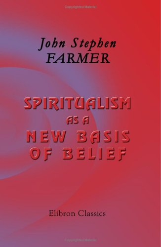 9781402194122: Spiritualism as a New Basis of Belief