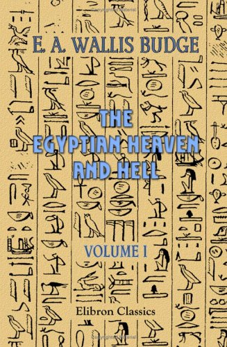 9781402194979: The Egyptian Heaven and Hell: Volume 1. The Book Am-Tuat