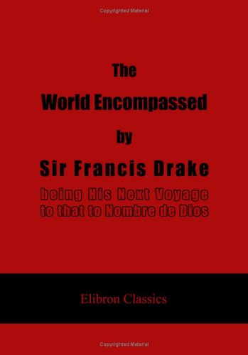 9781402195679: The World Encompassed by Sir Francis Drake: being His Next Voyage to that to Nombre de Dios