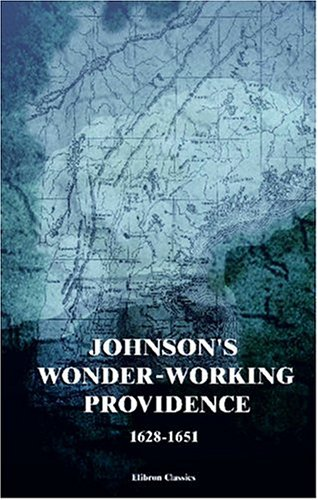 9781402195921: Johnson's Wonder-working Providence, 1628-1651: With a Map and Two Facsimiles