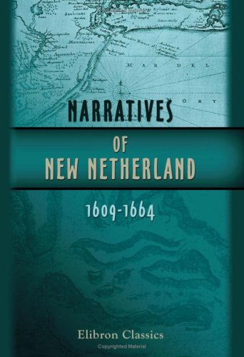 9781402195938: Narratives of New Netherland, 1609-1664